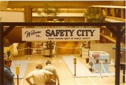In 1977 Officer Jim Clark developed Safety City in Eden Prairie Center as a special event for kids