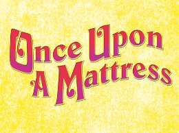 Once Upon a Mattress Summer Musical