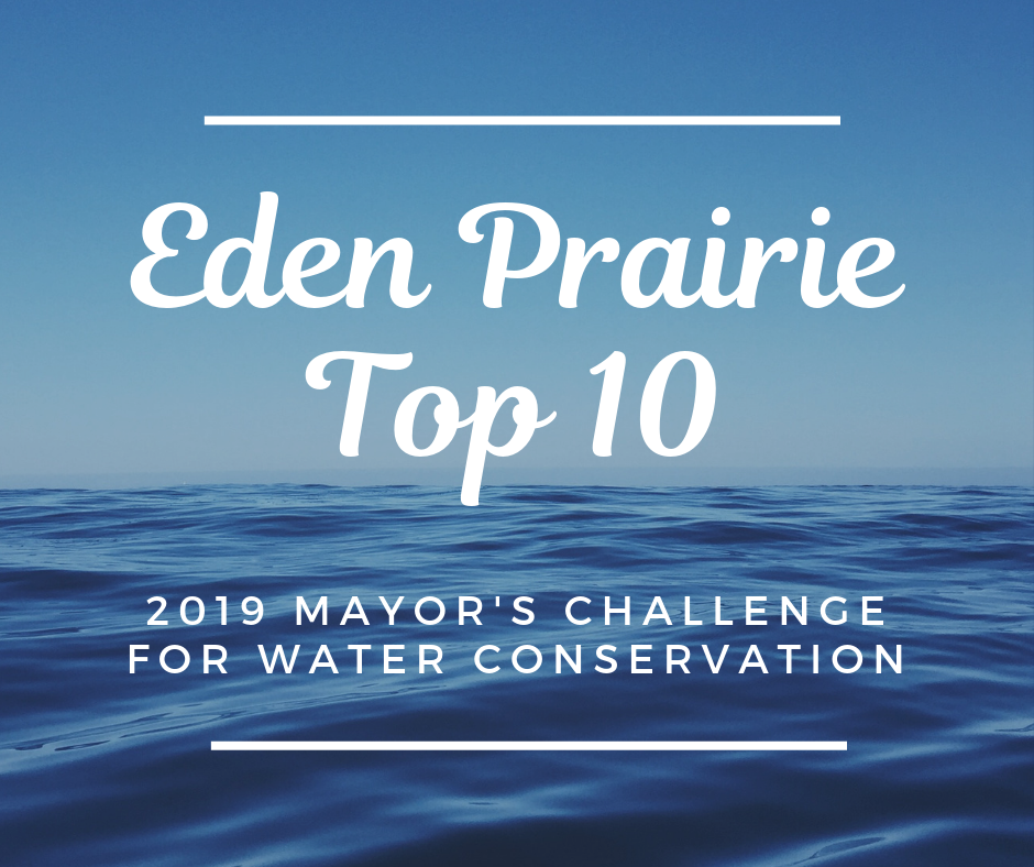 Eden Prairie Top 10 - 2019 National Mayor's Challenge for Water Conservation